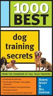 As every dog owner knows, it takes a lot of time and patience to train a dog--whether she's a puppy or an adult dog learning new behaviors. 1000 Best Dog Training Secrets is packed full of useful training tips for new and seasoned dog owners from two experts in the field. The easy-to-follow advice covers everything from basic skills to socialization, obedience training, manners, tricks and more.