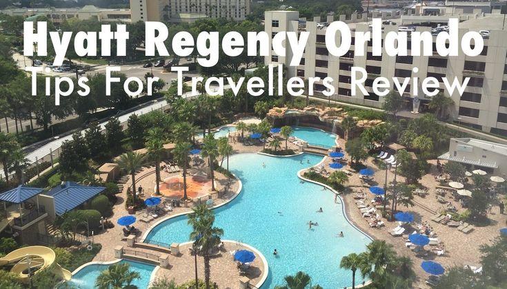 Hyatt Regency Orlando Florida Hotel Review
