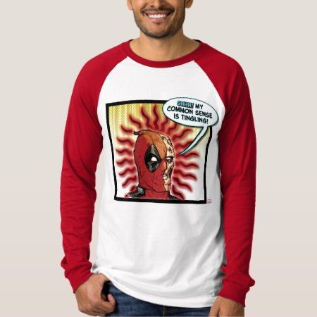 Deadpool Common Sense T-Shirt - click/tap to personalize and buy