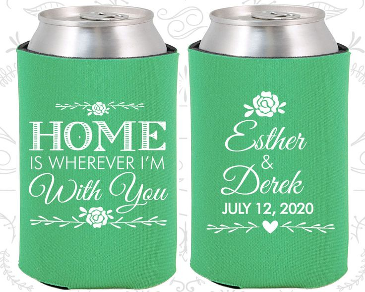 Home is Wherever I am with you, Wedding Party Gifts, Floral Wedding Gift, Romantic Wedding Gift, Wedding Coozies (391)