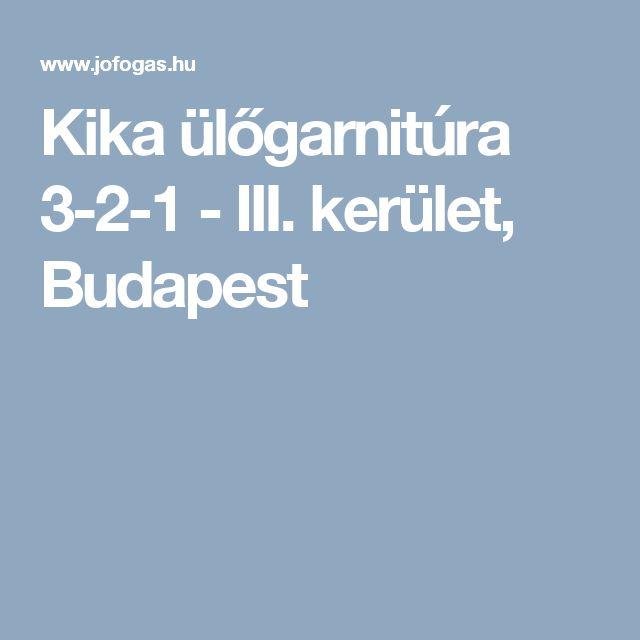 Kika ülőgarnitúra 3-2-1 - III. kerület, Budapest