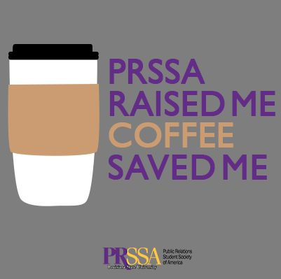 Has coffee saved you? #geauxPRSSA