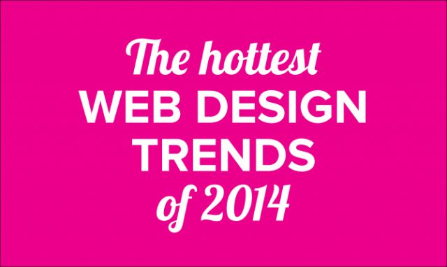 An updated look at the hottest best web design trends of 2014 including a showcase of modern web design inspiration.