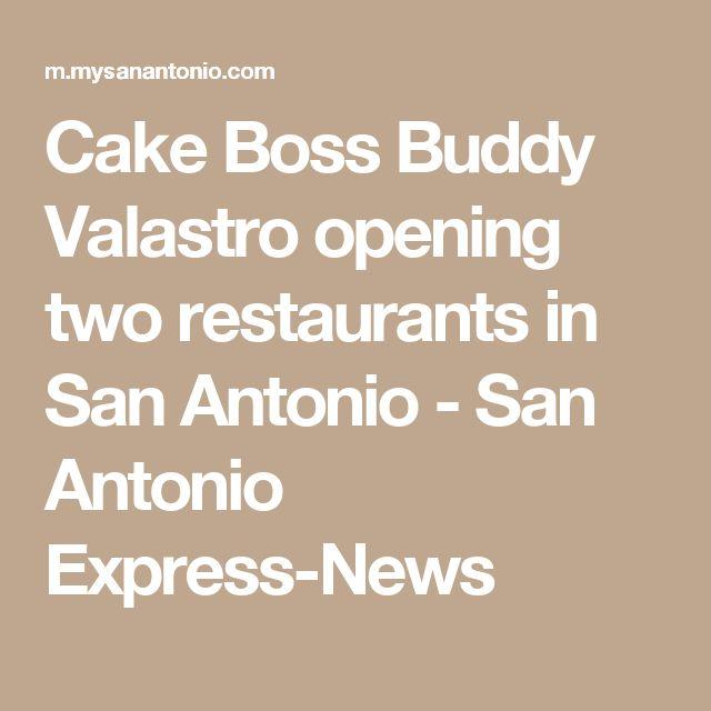 Cake Boss Buddy Valastro opening two restaurants in San Antonio - San Antonio Express-News