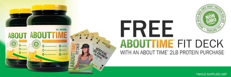 Free About Time Fit Deck with About Time Whey Protein Isolate 2lb purchase! #nongmo #allnatural #protein #wheyisolate