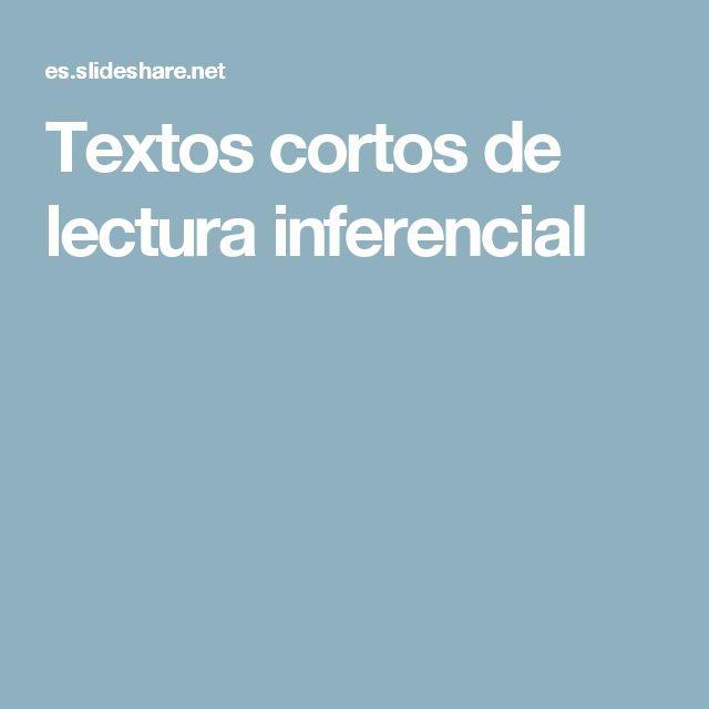 Textos cortos de lectura inferencial