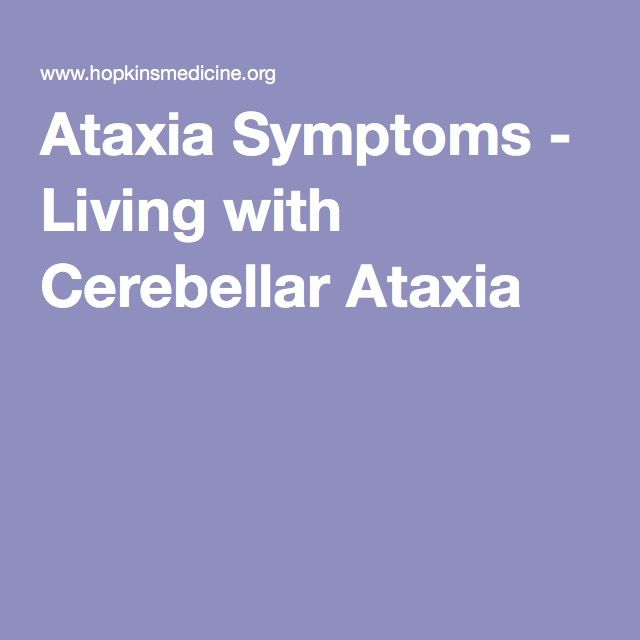 Ataxia Symptoms - Living with Cerebellar Ataxia