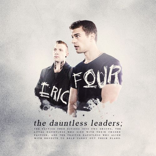 The Dauntless Leaders... theo james is four and jai Courtney is eric