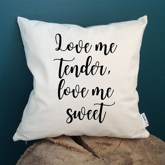 Music lover gifts Love me tender Elvis Presley gifts Music pillow Lyrics gifts Home decor Pillow with text Throw pillow Cushion cover  One pillowcase or pillowcase + insert (your choice)  Pillow size is 16 x 16 inches (40 x 40 cm)   Fantastic gift idea for a true music lover, Elvis admirer and romantic in heart! Say all the beautiful things you mean with just one sentence! All pillows are handmade from high quality 100% organinc cotton. Each design is applied by hand using textile paint and…