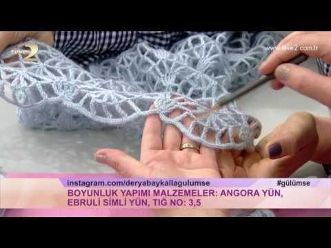 Derya Baykal'la Gülümse: Boyunluk Yapımı - YouTube