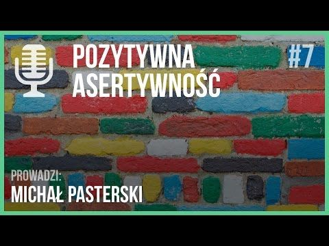 Pozytywna asertywność | Audycja Life Architect #7 - YouTube