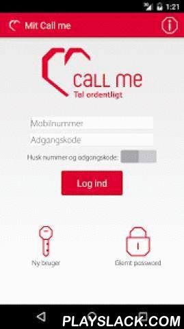 Mit Call Me  Android App - playslack.com ,  Med Mit Call me får du selvbetjening på mobilen. Du har fuld kontrol over din talepakke og kan løbende se dit forbrug af bl.a. tale, SMS og data. Du kan også se dine seneste regninger og få nem kontakt med vores kundeservice.Har du problemer med at logge på selvbetjening via vores app, så send en mail til kundeservice@callme.dk, så kigger vi på det :-) Oplever du problemer med app'en efter du er logget på, eller virker den ikke på din mobil så tøv…