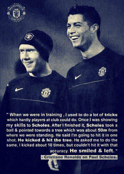 Cristiano #Ronaldo about Paul #Scholes . #Manutd