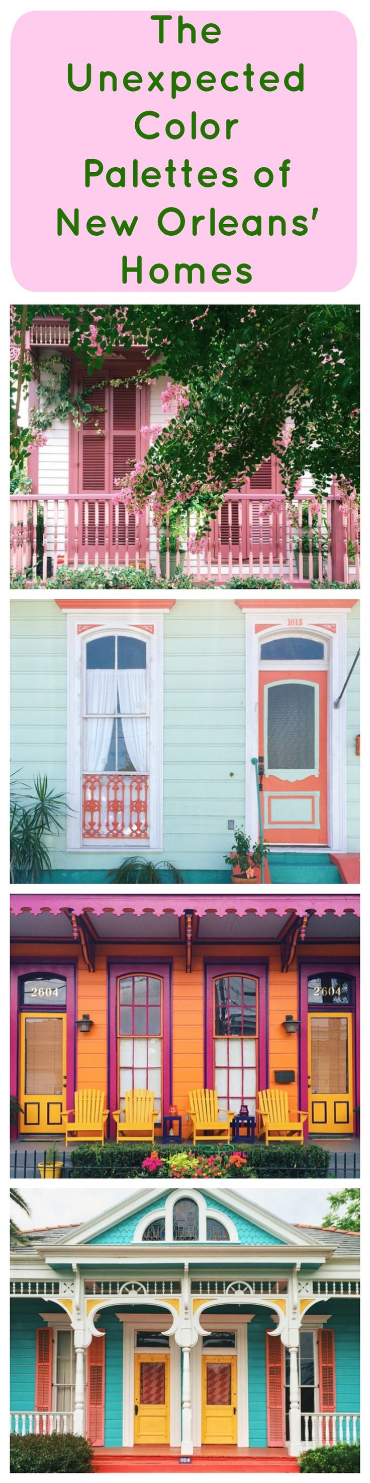 New Orleans Is Home To A Delightful Palette Of Colors