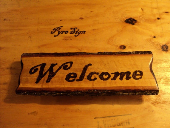 Sawmill Slash Rustic Welcome Sign Wood Burned By Pyrosign