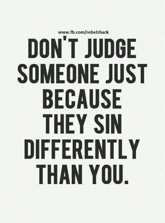 Quotes About Judging 568 Best Amazingly Wonderful Quotes Images On Pinterest  Thoughts .
