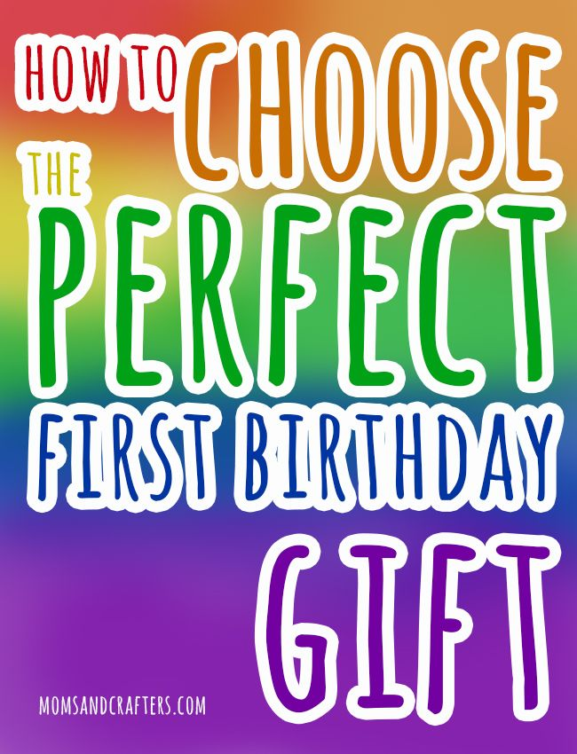 how to choose the best first birthday gift - great tips for choosing gifts for any one year old, including christmas!