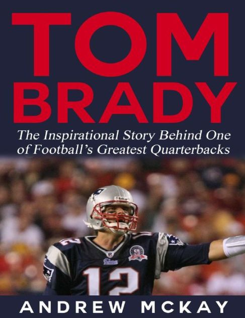 Learn the Incredible Story of Quarterback - Tom Brady!  This short & unauthorized biography of Tom Brady highlights his accomplished career. Ever since he entered...