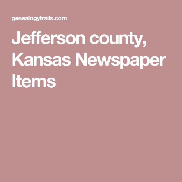 Jefferson county, Kansas Newspaper Items