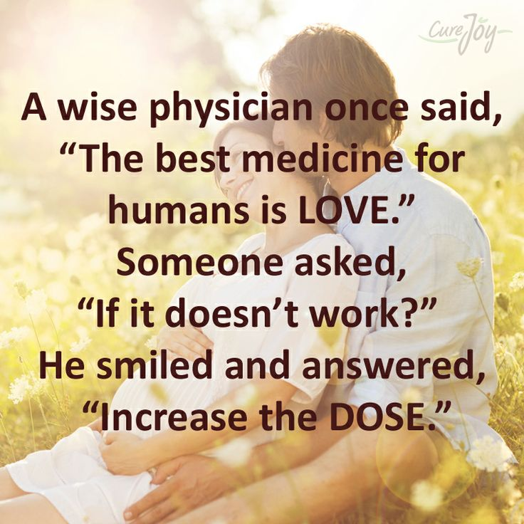 """Love Is The Best Wisdom: A Wise Physician Once Said, """"The Best Medicine For Humans"""