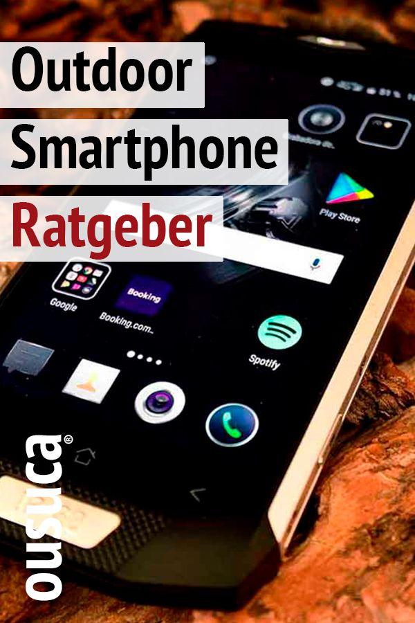 Das Beste Outdoor Smartphone Der Welt Vergleich Und Test En 2020
