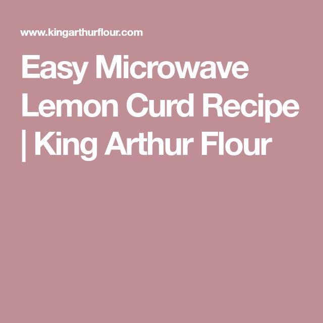 Easy Microwave Lemon Curd Recipe | King Arthur Flour
