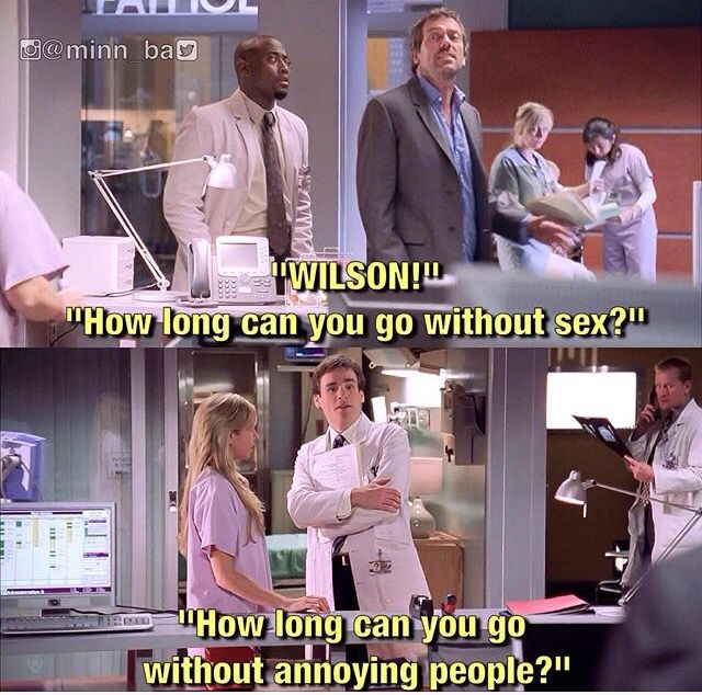 House and Wilson! I miss them :-(