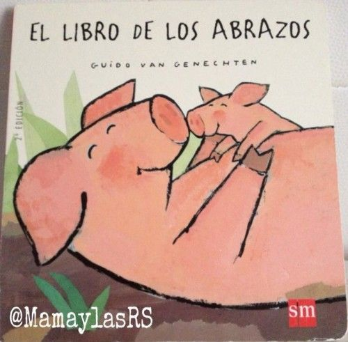 """""""El libro de los abrazos"""" de Guido van Genechten, editorial SM. #cuentosinfantiles"""