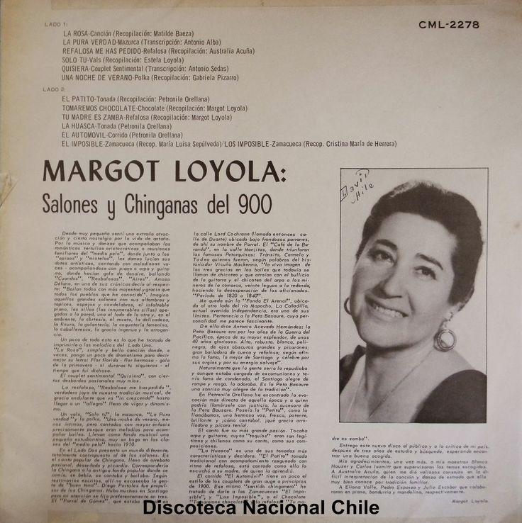 Discoteca Nacional Chile: Margot Loyola: Salones y Chinganas del 900. CML-2278. RCA Víctor. 1965. Chile