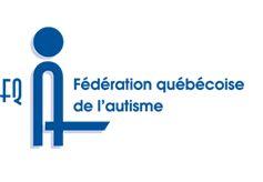 La fédération québécoise de l'autisme