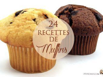 Les muffins, 24 recettes à la fois sucrées et salées