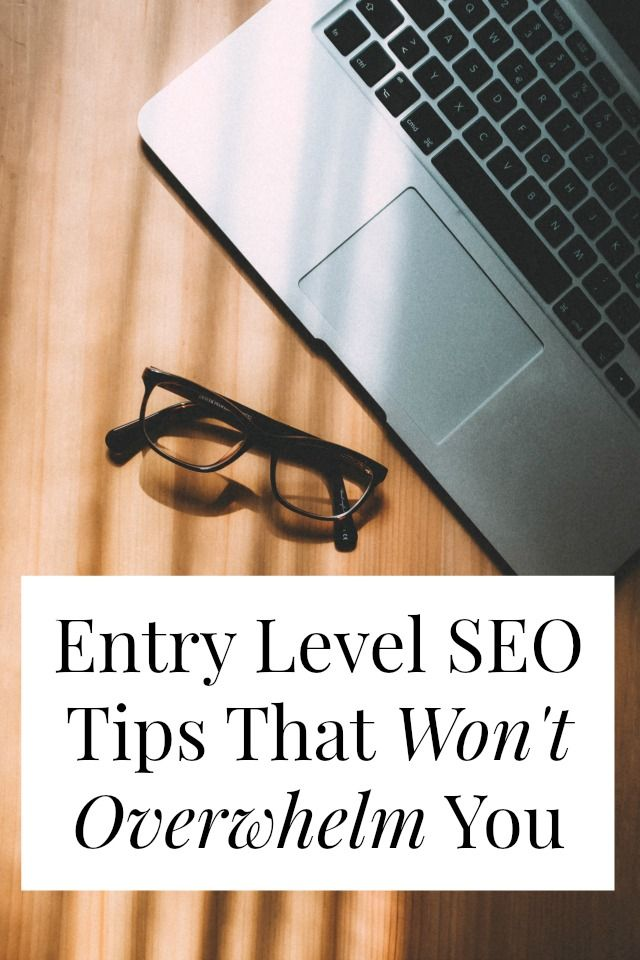 Entry level SEO tips that ANYBODY can implement! Try these three things can…
