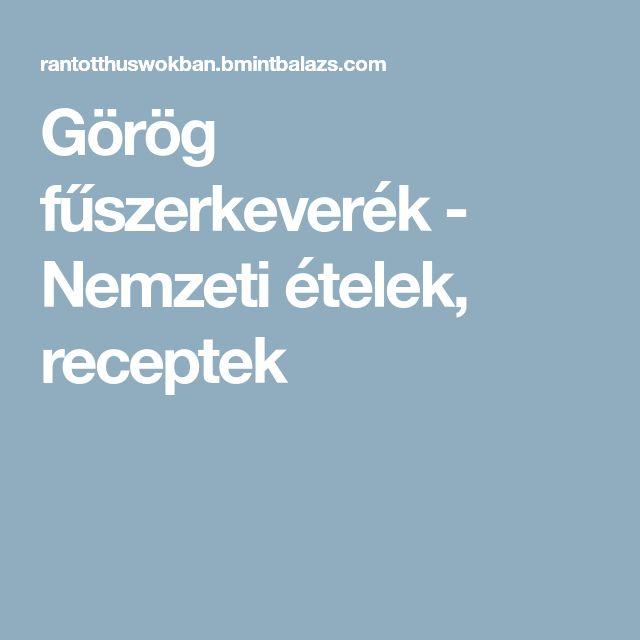 Görög fűszerkeverék - Nemzeti ételek, receptek