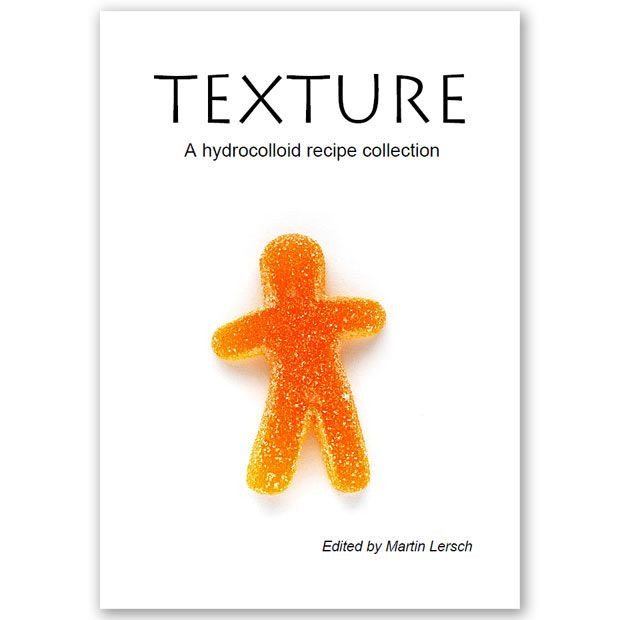 Download full text pdf file (5.7 MB): Texture - A hydrocolloid recipe collection (v.3.0, February 2014) Foreword A hydrocolloid can simply be defined as a substance that forms a gel in contact with...