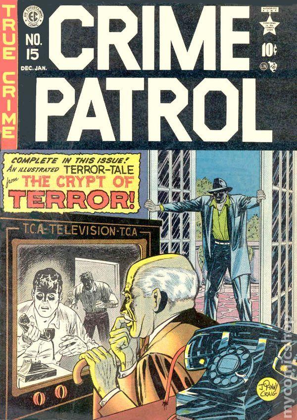 "Crime Patrol #15- ""True"" Crime Comics were popular in the late '40s."