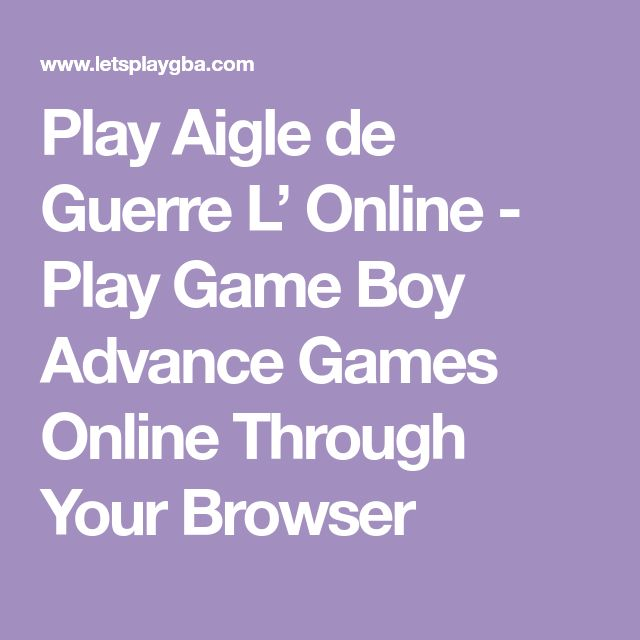 Play Aigle de Guerre L' Online - Play Game Boy Advance Games Online Through Your Browser