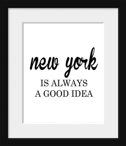 New York is always a good idea :)