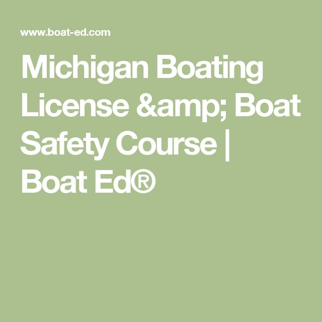 Michigan Boating License & Boat Safety Course | Boat Ed®