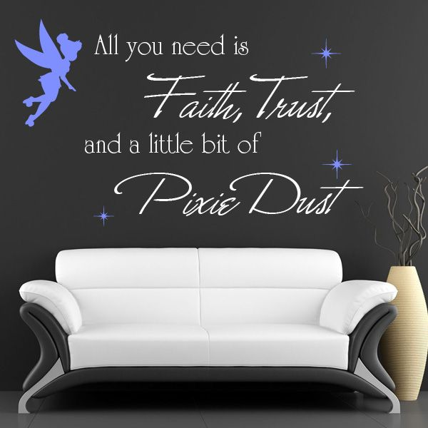 Tinker bell decal wall art quote faith trust and pixie dust gorgeous for girls of all ages fully customized you select size colour to suit your