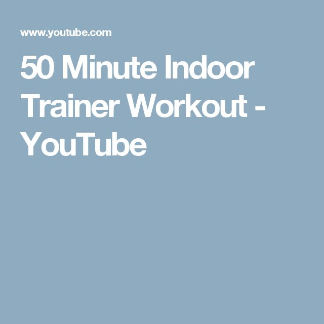 50 Minute Indoor Trainer Workout - YouTube
