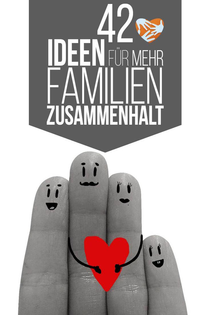 42 einfache Ideen, die den Familienzusammenhalt fördern