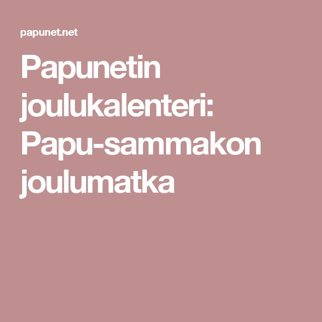 papunet.net joulukalenteri 2018 110 best Christmas ideas images on Pinterest | Christmas  papunet.net joulukalenteri 2018