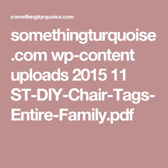 somethingturquoise.com wp-content uploads 2015 11 ST-DIY-Chair-Tags-Entire-Family.pdf