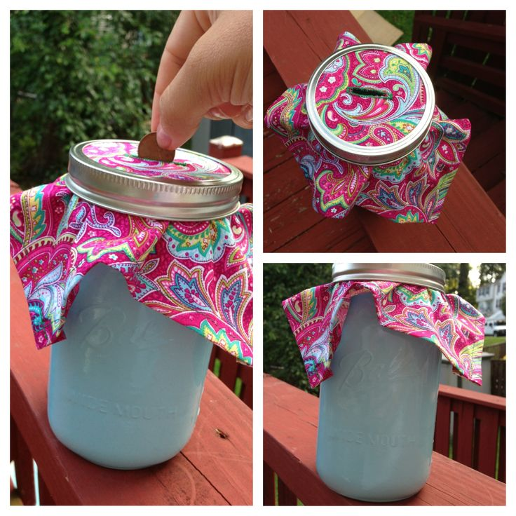 Mason jar coin bank. Spray paint jar, hem a square of fabric, and add a button hole to the middle!