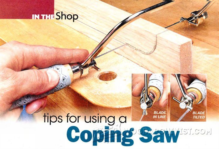 Tips for Using a Coping Saw - Hand Tools Tips and Techniques | WoodArchivist.com