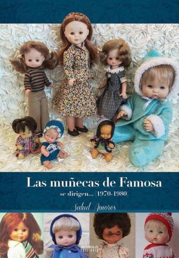 Libro Las Muñecas de Famosa se Dirigen...(1970-1980)  Disfruta leyendo este estupendo libro de las muñecas de famosa.