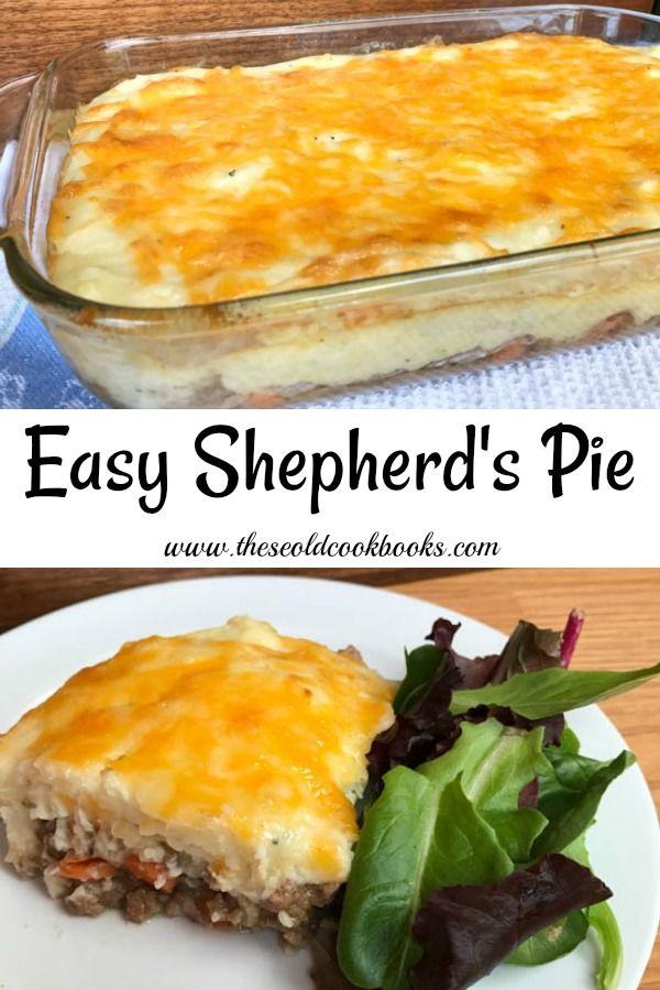 Easy Shepherd S Pie Beef Recipes Easy Easy Fast Dinner Recipes Ground Beef Recipes Easy