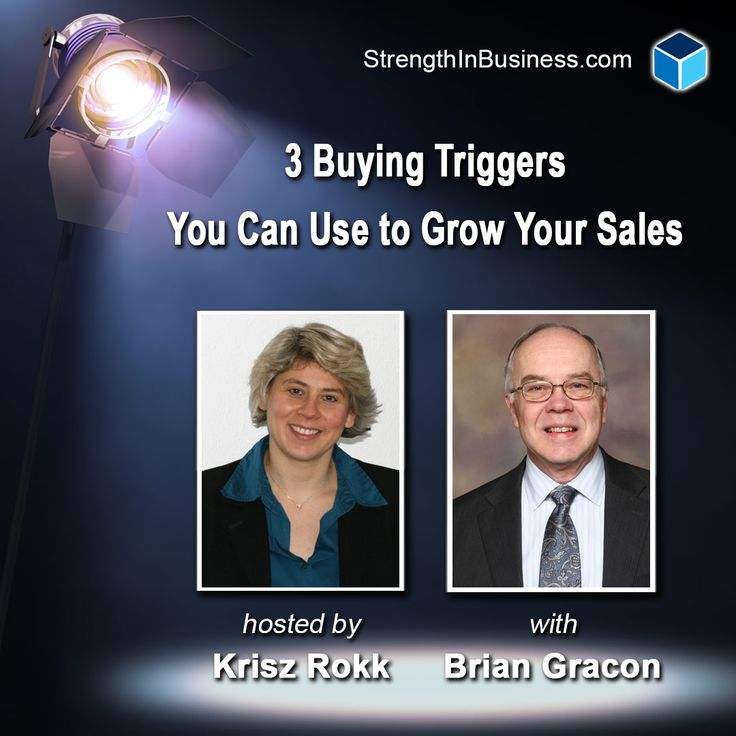 Why should people buy from you?   In this podcast interview, Krisz Rokk and award-winning business consultant Brian Gracon use best practices from recession-proof companies to discuss buying triggers and habits of today's consumer.  http://www.strengthinbusiness.com/buying-triggers-grow-sales-brian-gracon/  #StrengthInBusiness #MarketingStrategy #BusinessTips