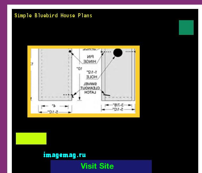 Simple Bluebird House Plans 181609 - The Best Image Search