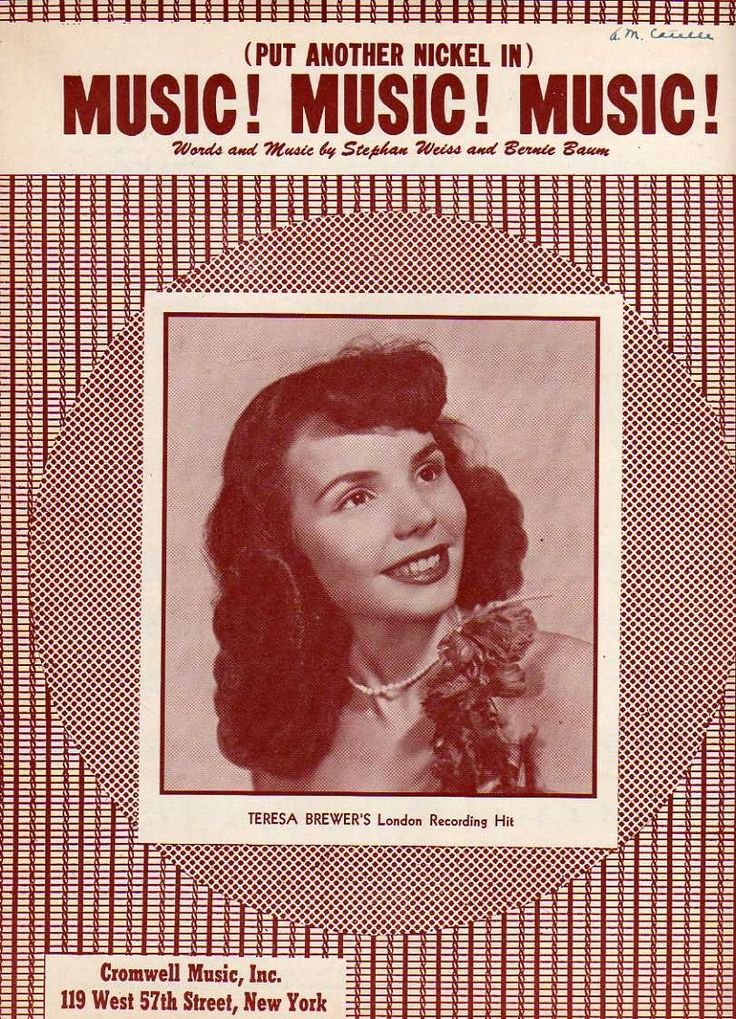 """Teresa Brewer in 1950. """"put another nickel in the nikelodeon..."""""""